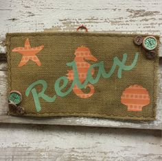Relax Burlap Wall-Hanging by HippyandPreppy on Etsy