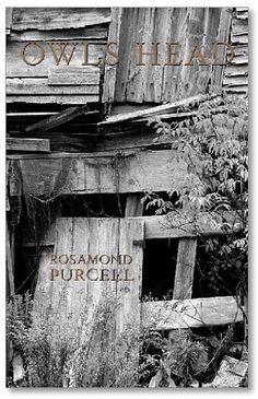 "Owls Head.  Text and photographs by Rosamond Purcell.  Quantuck Lane Press, New York, 2003. 224 pp., 44 black-and-white illustrations, 5¼x8¼""."