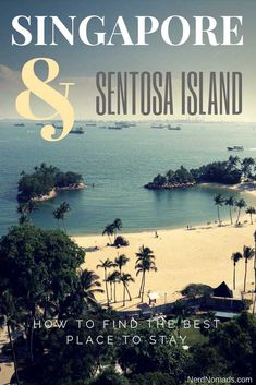The ultimate guide on where to stay in Singapore and Sentosa Island. Tips on how to find the best Singapore hotel for you. The best areas and hotels in Singapore and Sentosa Singapore Travel Tips, Stay In Singapore, Singapore Itinerary, Singapore Attractions, Travel Guides, Travel Hacks, Travel Advice, China Travel, Best Hotels