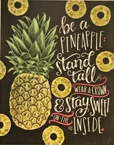 Be a Pineapple!!