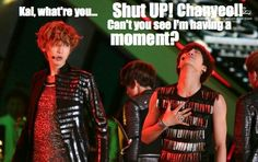Chanyeol and Kai.... Can't u c he's having a moment?!