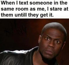 I know some people like this. Lol.