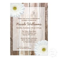 White Daisy Rustic Barn Wood Bridal Shower Invitation Cards. A country themed bridal shower invitation featuring barn wood and white gerbera daisies.