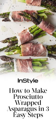 How to Make Mario Batali's 5-Ingredient Prosciutto-Wrapped Asparagus | from InStyle.com