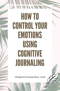 health journal How To Control Your Emotions Using Cognitive Journaling - The Positive Authormental health Cbt Therapy, Writing Therapy, Therapy Journal, Mind Journal, How To Journal, Anxiety Therapy, Bullet Journal Anxiety, Journaling For Anxiety, Journal Writing Prompts