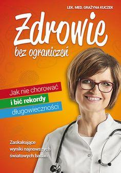 Zdrowie bez ograniczeń - Grażyna Kuczek Blond, Anna
