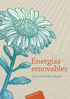 ENERGÍAS RENOVABLES Autor: Jaime González Velasco Editorial: Reverté Edición: 1 ISBN: 9788429179125 ISBN ebook: 9788429193121 Páginas: 670 Área: Arquitectura e Ingeniería Sección: Ingeniería Ambiental http://www.ingebook.com/ib/NPcd/IB_BooksVis?cod_primaria=1000187&codigo_libro=1492
