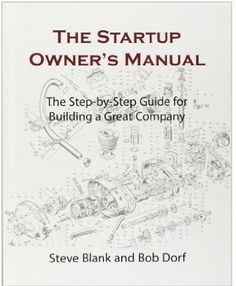 This is a step-by-step guide to getting startups right. It walks entrepreneurs through the customer development process that gets them out of the building, where customers live, to develop winning products customers will buy. Cote : 4-012 BLA