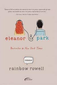 Eleanor & Park - Rainbow Rowell ~ Bebendo Livros
