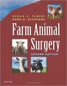 Farm Animal Surgery, 2e: 9780323316651: Medicine & Health Science Books @ Amazon.com