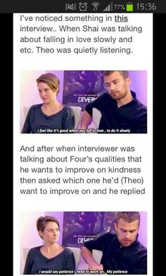 Read 13 from the story Divergent - FourTris (No war) by DivergentInspired with reads. SHEO IN THE PIC! Divergent Memes, Divergent Hunger Games, Divergent Fandom, Divergent Trilogy, Divergent Insurgent Allegiant, Divergent Fanfiction, Tris And Four Fanfiction, Insurgent Quotes, Tfios