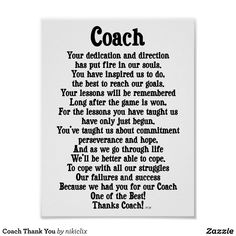Shop Coach Thank You Poster created by nikiclix. Football Coach Quotes, Thabk You, Blessing Poem, Thank You Poster, Study Notes, Custom Posters, Custom Framing, Favorite Quotes, Coloring Books