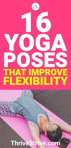 16 Yoga Poses That Improve Your Flexibility If you want increased flexibility, yoga should be on your mind. Here are 16 yoga poses that are going to help improve your flexibility. Quick Weight Loss Tips, Weight Loss Help, Yoga For Weight Loss, Slimming World, Jnana Yoga, Bhakti Yoga, Easy Yoga Poses, Yoga For Flexibility, Increase Flexibility