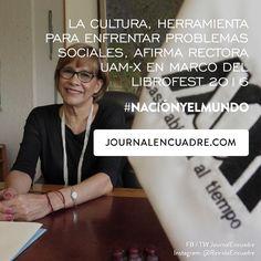 Revista Encuadre » La cultura, herramienta para enfrentar problemas sociales, afirma rectora UAM-X en marco del LIBROFEST 2016