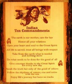 ten indian commandments essay The ten commandments of the native american indians music: rhythm of the heart by ah-nee-mah the title of the cd is ancient visions.