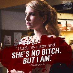 When worst comes to worse, she's there for you though. As long as it benefits herself. The Best Quotes From Scream Queens' Chanel Oberlin Scream Queens Quotes, Chanel Scream Queens, Chanel Oberlin, Billie Lourd, Queens Wallpaper, Netflix, Jamie Lee Curtis, Sisters Forever, Lea Michele