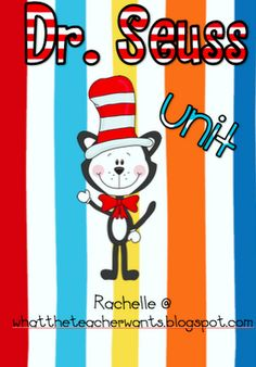 Dr. Seuss Unit...downloadable!  Numbers, phonemic awareness, science, writing, crafts, word work, art.  LOVE IT!!!