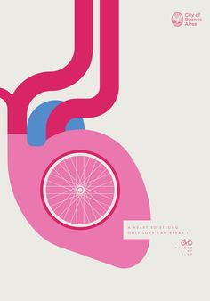 The City of Buenos Aires launched a print advertising campaign developed by La Comunidad to encourage the use of bicycles by promoting the benefits that riding a bike gives to the different parts of our body under the tagline Better by Bike. Print Advertising, Advertising Campaign, Print Ads, Bike Poster, Poster S, Heart Poster, Poster Ideas, Poster Design, Graphic Design