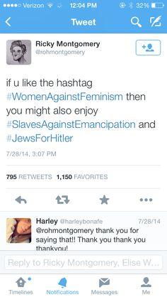 Women against feminism.... Blows my mind
