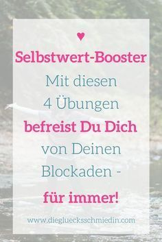 Selbstwert-Booster: 4 Übungen, die Dein Selbstwert stärken