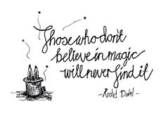 Printed Illustration -  'Magic quote from Roald Dahl' by Keri Muller on Etsy, $10.00