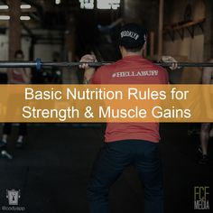 Basic nutrition (not paleo-specific) for making strength & muscle gains when training
