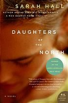 """Daughters of the North : a novel.  Author: Sarah Hall.  Publisher: New York : Harper Perennial, ©2007.  Summary: England is in a state of environmental crisis and economic collapse. There has been a census, and all citizens have been herded into urban centers. Reproduction has become a lottery, with contraceptive coils fitted to every female of childbearing age. A girl who will become known only as """"Sister"""" escapes the confines of her repressive marriage to find an isolated group of women ..."""