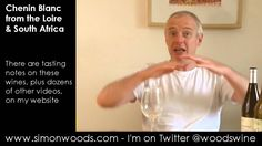 Wine Tasting with Simon Woods: Chenin Blanc from the Loire & South Africa