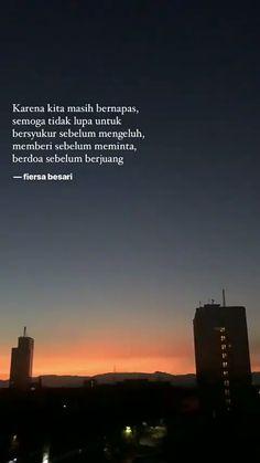 Ideas for quotes indonesia fiersa besari Quotes Rindu, Text Quotes, Quran Quotes, Nature Quotes, Photo Quotes, Islamic Quotes, Motivational Quotes, Life Quotes, Qoutes