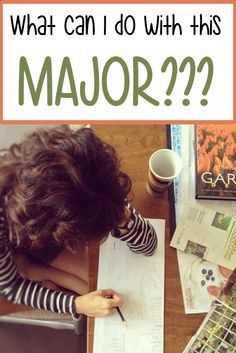What Can I Do With This Major? College tips for finding out which major leads to what career options