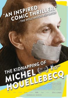 The Kidnapping of Michel Houellebecq	briskly enjoyable reality comedy. It is 16 September 2011. The TV news networks, newspapers, blogs, websites and radio stations are all reporting on one story: star author Michel Houellebecq has been abducted. For the next few days, the news ripples through literary circles and members of the press, feeding buzz and speculation. Houellebecq will never provide the media with any rational explanation for what happened to him