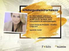Convite imperdível do dia! Às 19h30 no @iguatemifortaleza acontece a palestra incrível de automaquiagem da nossa mais nova Fhits influencer e  @alicesalazaroficial encerrando em grande estilo o super Fhits Fashion Day! Esperamos vocês!  #FhitsFashionDay #FhitsIguatemiFortaleza