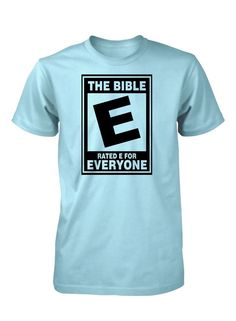 The Bible - Rated E for Everyone!