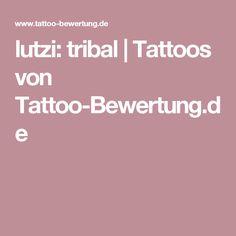 lutzi: tribal | Tattoos von Tattoo-Bewertung.de