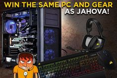 One lucky voter will win an Nvidia-powered PC made by Corsair and Jahova, along with a set of Corsair Gaming peripherals!