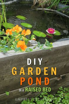 Can't Dig a Pond? Put it in a Garden Bed! Building a small garden pond in a raised garden bed is a good solution when you need better accessibility or cannot dig into the ground. Outdoor Ponds, Ponds Backyard, Outdoor Fountains, Garden Ponds, Outdoor Landscaping, Landscaping Ideas, Water Fountains, Backyard Waterfalls, Fairy Gardening