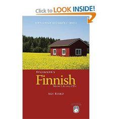 Beginner's Finnish with 2 Audio CDs by Agi Risko.