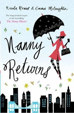 Nanny Returns Nicola Kraus and Emma McLaughlin