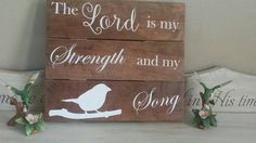 The Lord is My Strength and My Song, Bible Verse, Rustic Wood Sign, Christian Home Decor, Rustic elegance, Scripture Sign, Reclaimed Wood