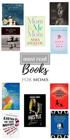 My Top 10 Best Books for Moms by lifestyle blogger Casual Claire // the best books on motherhood or related to motherhood that moms would enjoy reading -- novels, parenting advice, humor, essay collection, photography and more.