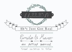 Hey, I found this really awesome Etsy listing at https://www.etsy.com/listing/202327992/shit-just-got-real-funny-wedding-invite
