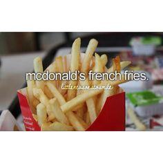 Just Girly Things ❤ I think mcdonald's french fries are the best food in Mcdonalds.