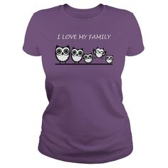 i love my family owl T-Shirt #gift #ideas #Popular #Everything #Videos #Shop #Animals #pets #Architecture #Art #Cars #motorcycles #Celebrities #DIY #crafts #Design #Education #Entertainment #Food #drink #Gardening #Geek #Hair #beauty #Health #fitness #History #Holidays #events #Home decor #Humor #Illustrations #posters #Kids #parenting #Men #Outdoors #Photography #Products #Quotes #Science #nature #Sports #Tattoos #Technology #Travel #Weddings #Women