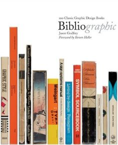 Bibliographic – the 100 best design books of the past 100 years