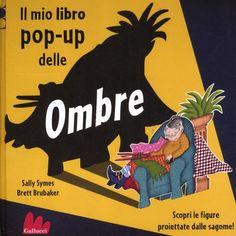 Prezzi e Sconti: Il mio libro pop-up delle ombre sally symes;  ad Euro 11.05 in #Ibs #Libri