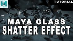 Maya Tutorial: Glass Shatter Effect In this Autodesk Maya 2017 tutorial I show you how to shatter a glass sphere using the Bullet physics system in Maya. You...