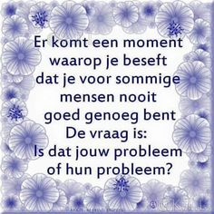 Cool Words, Wise Words, Dutch Quotes, Its Friday Quotes, Words Worth, Book Of Life, Note To Self, Inner Peace, Positive Quotes