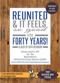 Reunited and it feels so good reunion invitation - high school reunion - class reunion - college reunion - family reunion - Item 0289 Size: 5 x 7 Wording can be adjusted to best suit your event. AVAILABLE IN ANY COLORS! Class Reunion Favors, School Reunion Decorations, Class Reunion Invitations, Reunion Centerpieces, High School Class Reunion, 10 Year Reunion, Invitation Wording, Invitation Templates, Middle School