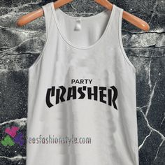 party crasher tanktop shirt unisex custom clothing Size S-3XL //Price: $14.99  //
