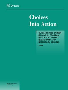 Choices Into Action Ministry Of Education, Education And Training, Secondary School, Ontario, Choices, Action, Teacher, Middle School, Group Action